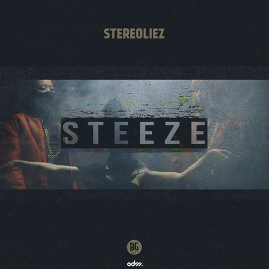 Steeze Stereoliez